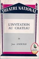 THÉATRE NATIONAL (BRUXELLES) - 'L'INVITATION AU CHATEAU' De JEAN ANOUILH. - Programs