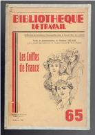 LES COIFFES DE FRANCE 1949 ILLUSTRE PAR DESSINS PAR DELAGE BIBLIOTHEQUE DE TRAVAIL - Littérature