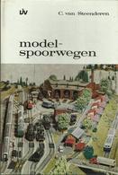 MODELSPOORWEGEN - C. VAN STEENDEREN - 1968 - Books And Magazines