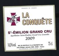 Etiquette Vin  Chateau La Conquête   Saint Emilion  Grand Cru 2009 Jean Philippe Janoueix  Propriétaire - Bordeaux