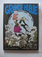 Pichard, Dominique Grange, Bilal, Tardi - Grange Bleue / EO 1985 - Livres, BD, Revues