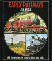 EARLY RAILWAYS - J. B. SNELL ( EISENBAHNEN CHEMIN DE FER LOCOMOTIVES VAPEUR ) - Chemin De Fer