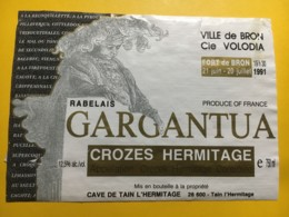 9019 - Gargantua Rabelais Fort De Bron 1991 Crozes Hermitage  Petites Déchirures - Kunst