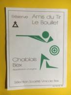 9025 - Réserve Amis Du Tir Le Bouillet Chablais Suisse - Etiketten