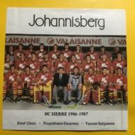 9029 - Hockey Sur Glace HC Sierre 1986-1987 Suisse Johannisberg René Glenz Varone - Etiquettes