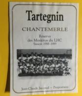 9030 - Hockey Sur Glace Réserve Des Moskitos Du Lausanne Hockey Club 1988-1989 Tartegin Chantemerle - Etiketten