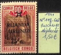 [825200]Ruanda-Urundi 1941 - N° 119cu, Surcharge Déplacée - 1924-44: Mint/hinged