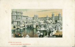 London 1908; Franco-British Exhibition. Court Of Honour - Circulated. (National Series) - London