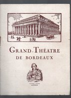 Bordeaux (33 Gironde) Programme Du GRAND THEATRE : Le Pays Du Sourire (PPP15976) - Programs