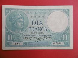 BILLET De DIX FRANCS  - - 1871-1952 Circulated During XXth