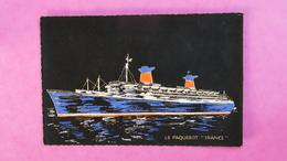 Paquebot FRANCE - Compagnie Générale Transatlantique (carte En Tissu) - Piroscafi