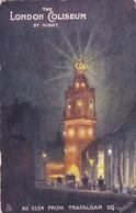 LONDON , England , 00-10s ; The London Coliseum By Night : TUCK - London