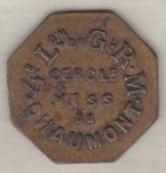 Jeton 25 Centimes Cercle Mess De Chaumont (Haute-Marne) 4e Légion De Garde Républicaine Mobile - Monetary / Of Necessity