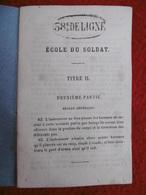 58 DE LIGNE ECOLE DU SOLDAT IMPRIMERIE VEUVE BERGER LEVRAULT A STRASBOURG - Livres