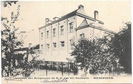 Wesembeek NA5: Institut Des Religieuses De ND Des VII Douleurs 1910 - Wezembeek-Oppem