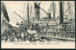 USA Wharf Scene, Seattle, Steamer VICTORIA Leaving For Nome Alaska. Macfarlane Collotype Ship Postcard - Ferries