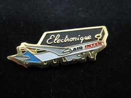 PIN'S    AIR INTER  ELECTRONIQUE - Airplanes