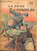 « La Prise De COMBLES » ANDRE, B. - Collection PATRIE - Paris 1919 - 1914-18
