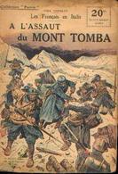 : « Les Français En Italie - A L'assaut Du MONT TOMBA » CARILLON, P.- Collection PATRIE - Paris 1918 - 1914-18