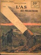« L'as Des Projecteurs » SPITZMULLER, G. - Collection PATRIE - Paris 1919 - 1914-18