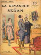 « La Revanche De SEDAN » CARILLON, P.- Collection PATRIE - Paris 1919 - 1914-18