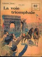 « La Voie Triomphale» GROC, L. - Collection PATRIE - Paris 1920 - 1914-18