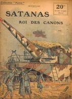 « Satanas Roi Des Canons » SPITZMULLER, G. - Collection PATRIE - Paris 1918 - 1914-18