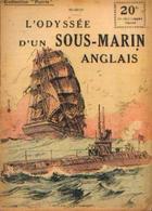 « L'odyssée D'un Sous-marin Anglais» MIDSHIP - Collection PATRIE - Paris 1918 - 1914-18