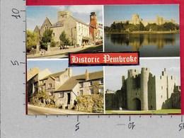 CARTOLINA VG REGNO UNITO - HISTORIC PEMBROKE - Castle From Monkton Pill - 10 X 15 - ANN. 19?? - Pembrokeshire