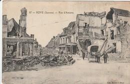 GUERRE 14 : ROYE  Rue D'Amiens - Roye
