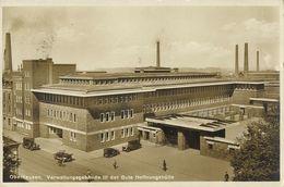 OBERHAUSEN, Rhld., Verwaltungsgebäude III Der Gute Hoffnungshütte (1930) AK - Oberhausen