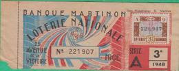 Billet De Loterie Nationale 1948 - Banque Martinon - Nice 25, Avenue De La Victoire - Lottery Tickets
