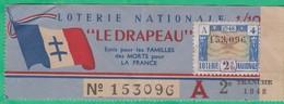 Billet De Loterie Nationale 1948 - Le Drapeau, Pour Les Familles Des Morts Pour La France à Nice - Paiement à Cannes - Lottery Tickets