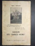 76 - Ry - Plaquette - Résistance - Le Maquis Des Diables Noirs - WW2 - René Vérard - 1950 - RARE - - Guerra 1939-45