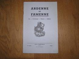 ARDENNE ET FAMENNE N° 1 / 1960 Régionalisme Archéologie Saint Hubert La Roche En Ardenne Meule Salm Petite Bomal Semois - Culture
