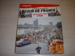 CYCLISME LA GRANDE HISTOIRE TOUR De FRANCE 41 GRANDES VILLES ETAPES La ROCHELLE - Sport