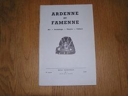 ARDENNE ET FAMENNE N° 1 Année 1966 Régionalisme Ollomont Nadrin Anlier Jeu D' Osselets Longlier Hollogne Sensenruth - Culture