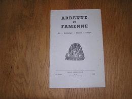 ARDENNE ET FAMENNE N° 4 Année 1966 Régionalisme Lavaux Hives Burtonville Salm Herlenvaliana Hamerenne Pierre à Marier - Culture