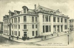 54  NANCY - HOTEL DES POSTES - ENTREE DU PUBLIC ET DIRECTION DEPARTEMENTALE (ref 2877) - Nancy