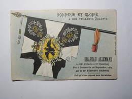 Drapeau Allemand Pris à L'ennemi Par Le 24e Régiment COLONIAL Septembre 1914 Honneur Et Gloire à Nos Vaillants Soldats - War 1914-18