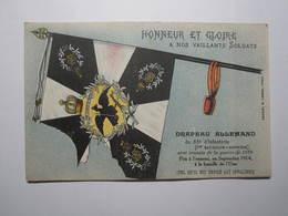 Drapeau Allemand Pris à L'ennemi à La Bataille De L'Oise Septembre 1914 Honneur Et Gloire à Nos Vaillants Soldats - War 1914-18