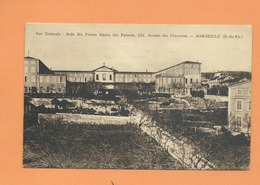 CPA -  Vue Générale - Asile Des Petites Sœurs Des Pauvres ,215 Avenue Des Chartreux -  Marseille   -(B.-du-R.) - Marseilles