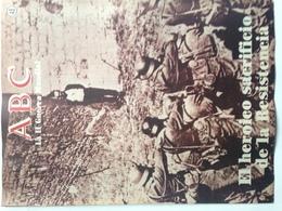 Fascículo El Heroico Sacrificio De La Resistencia. ABC La II Guerra Mundial. Nº 45. 1989. Editorial Prensa Española - Revistas & Periódicos