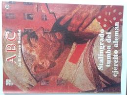 Fascículo Stalingrado Tumba Del Ejército Alemán. ABC La II Guerra Mundial. Nº 40. 1989. Editorial Prensa Española Madrid - Revistas & Periódicos