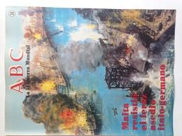Fascículo Malta Resistió El Feroz Asedio Italo-Germano. ABC La II Guerra Mundial. Nº 38. 1989. Editorial Prensa Española - Espagnol