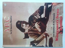 Fascículo Montgomery Frena A Rommel. La Batalla Del Alamein. ABC La II Guerra Mundial. Nº 37. 1989 - Revistas & Periódicos