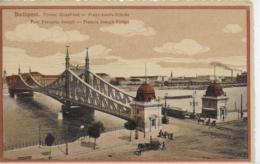 AK 0078  Budapest - Franz-Josefs-Brücke Um 1917 - Ungarn