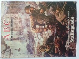 Fascículo Batalla De Stalingrado. ABC La II Guerra Mundial. Nº 36. 1989. Editorial Prensa Española. Madrid. España - Espagnol