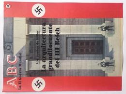 Fascículo Los Sueños De Hitler, La Arquitectura Grandilocuente Del III Reich. ABC La II Guerra Mundial. Nº 34. 1989 - Revistas & Periódicos