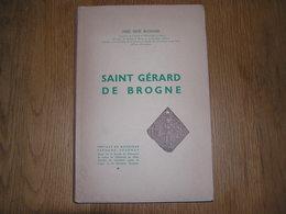 SAINT GERARD DE BROGNE Abbé René Blouard 1959 Régionalisme Province Namur Abbaye Culte Paroisse Prieuré Folklore - Culture